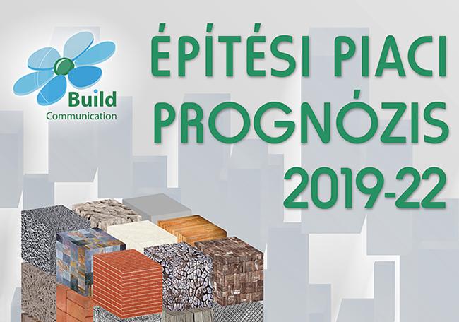 Építési Piaci Prognózis 2019-2022