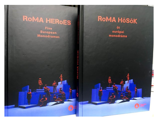 Roma hősök: öt európai monodráma