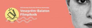 Gyerekprogramokkal is várja a családokat a Veszprém-Balaton Filmpiknik